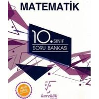 Karekök 10. Sınıf Matematik Soru Bankası- Saadet Çakırhamza Buğdayoğlu