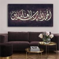 Tek Tablo Elhamdulillahi Rabbil Alemin Hamd Alemlerin Rabbi Olan Allah'a Mahsustur. Yazılı Kanvas Tablo