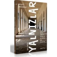 Anılarda Yalnızlar 1940-60 Arası Türkiye Mimarlık Ortamına Bir Yolculuk - Necati İnceoğlu