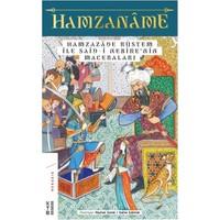 Hamzaname & Hamzazade Rüstem İle Said - i Nebire'nin Maceraları - Reyhan Çorak - Saime Çakmak