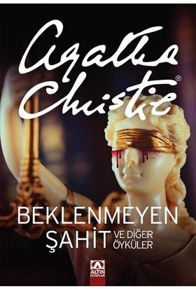 Beklenmeyen Şahit Ve Diğer Öyküler - Agatha Christie