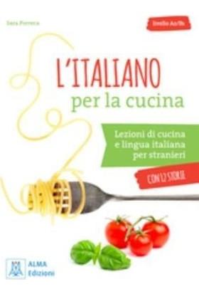 L'İtaliano Per La Cucina +Mp3 E Video Online (A2-B1) - sara Porreca