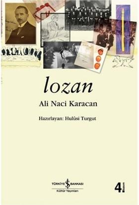 Lozan (K.Kapak) - Ali Naci Karacan
