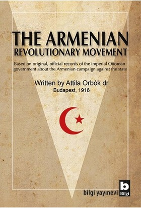 The Armenian Revolutionary Movement - Dr. Attila Orbok