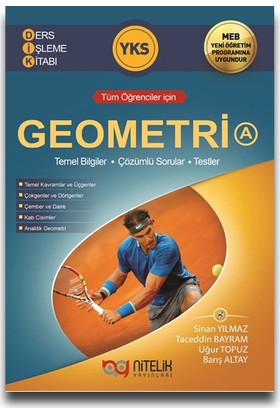 Nitelik Yayınları TYT - AYT Geometri A Ders İşleme Kitabı - Sinan Yılmaz