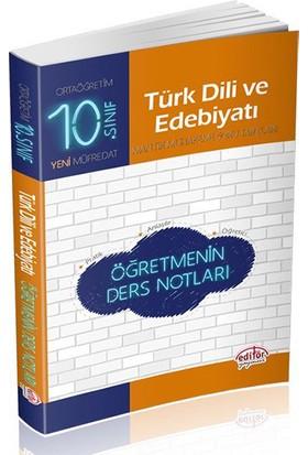 Editör Yayınları 10. Sınıf Türk Dili Ve Edebiyatı Öğretmenin Ders Notları