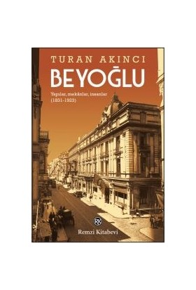 Beyoğlu - Turan Akıncı