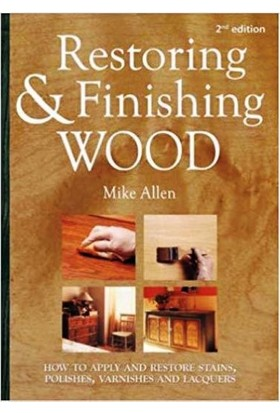 Restoring And Finishing Wood: