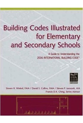 Building Codes Illustrated For Elementary And Secondary Schools: