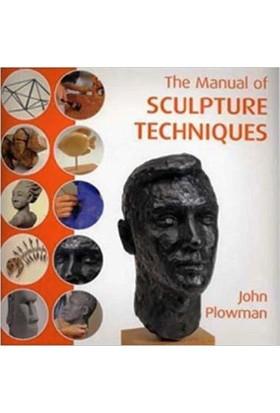 The Manual Of Sculpture Techniques