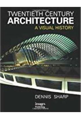 A Visual History: 20Th Century Architecture