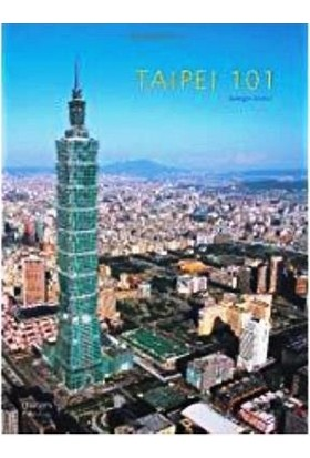 Taipei 101: The Tallest Of The Tall