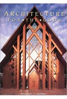 Architecture For The Gods: Dinsel Yapılar