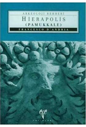 Hierapolis / Pamukkale Arkeoloji Rehberi