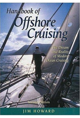 The Handbook Of Offshore Cruising: