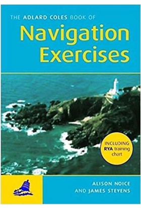 Adlard Coles: Navigation Exercises