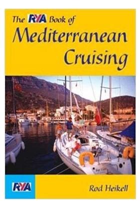 Rya Book Of Mediterranean Cruising