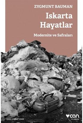 Iskarta Hayatlar: Modernite Ve Safraları - Zygmunt Bauman