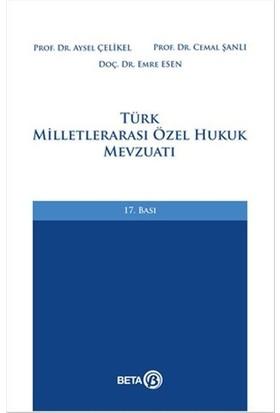 Türk Milletlerarası Özel Hukuk Mevzuatı - Aysel Çelikel - Cemal Şanlı - Emre Esen