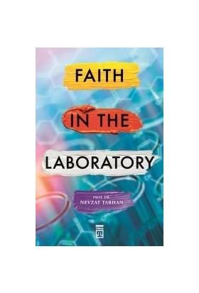 Faith İn The Laboratory (İnanç Psikolojisi İngilizce) - Nevzat Tarhan