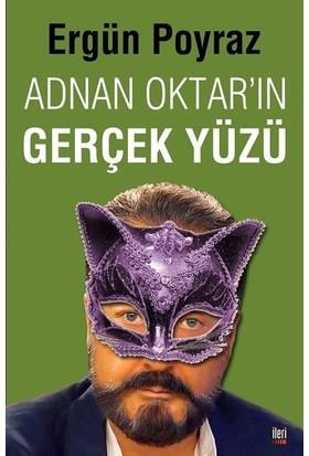 Adnan Oktar'ın Gerçek Yüzü - Ergün Poyraz