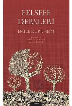 Felsefe Dersleri - Emile Durkheim