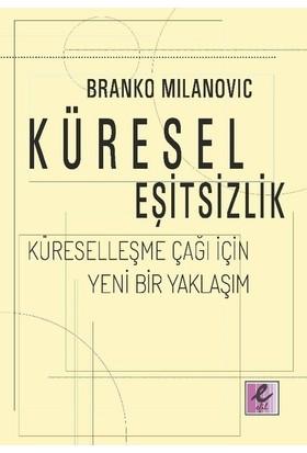 Küresel Eşitsizlik - Branko Milanovic