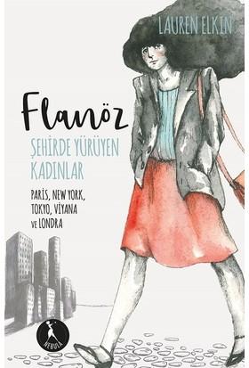Flanöz: Şehirde Yürüyen Kadınlar - Lauren Elkin
