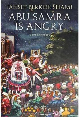 Abu Samra İs Angry Short Stories - Janset Berkok Shami