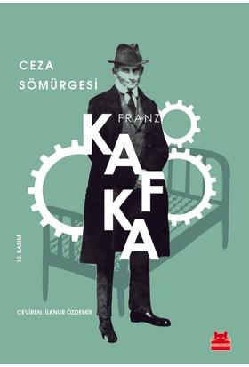 Ceza Sömürgesi - Franz Kafka
