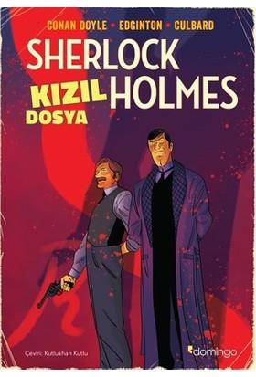 Kızıl Dosya Sherlock Holmes - Sir Arthur Conan Doyle