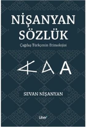 Nişanyan Sözlük Çağdaş Türkçenin Etimolojisi - Sevan Nişanyan