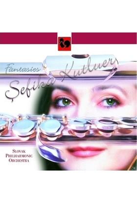 Ref Productions Şefika Kutluer - Fantasies / Slovak Philharmonic Orchestra Klasik Müzik Cd