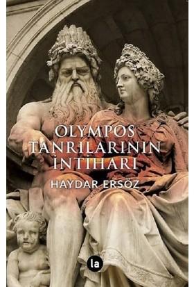 Olympos Tanrılarının İntiharı - Haydar Ersöz