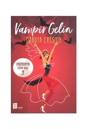 Vampir Gelin - Dakota Cassidy