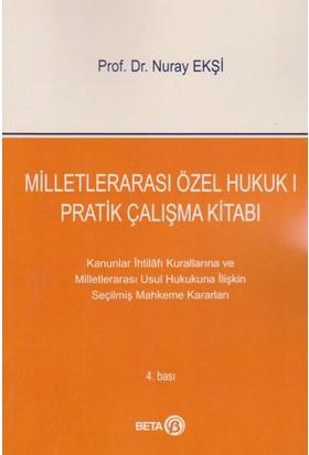 Milletlerarası Özel Hukuk 1 Pratik Çalışma Kitabı - Nuray Ekşi