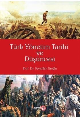 Türk Yönetim Tarihi ve Düşüncesi - Feyzullah Eroğlu