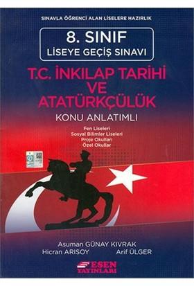 Esen Yayınları 8. Sınıf LGS T.C. İnkılap Tarihi Ve AtatürkçülükKonu Anlatımlı