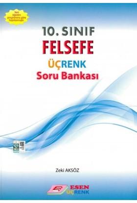 Esen Üçrenk Yayınları 10. Sınıf Felsefe Soru Bankası