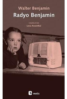 Radyo Benjamin - Walter Benjamin