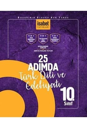 İsabet Yayınları 10. Sınıf 25 Adımda Türk Dili Ve Edebiyatı