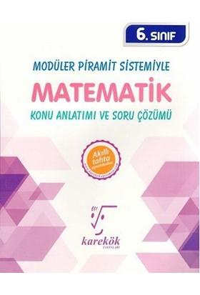 Karekök 6. Sınıf Modüler Piramit Sistemiyle Matematik Konu Anlatımı Ve Soru Çözümü Yeni