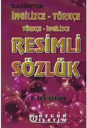Özgür İletim Resimli Sözlük (İngilizce-Türkçe/Türkçe-İngilizce) - Z. Ece Ecevit
