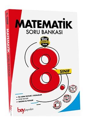 Bey Yayınları 8. Sınıf Matematik Soru Bankası