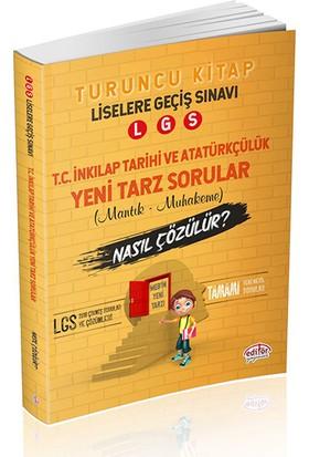 Editör Yayınları 8. Sınıf LGS Mantık Muhakeme İnkılap Tarihi ve Atatürkçülük Soruları Nasıl Çözülür