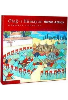 Otağ-I Hümayun Osmanlı Çadırları
