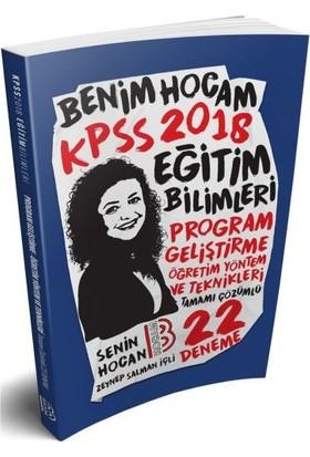 Benim Hocam Yayınları 2018 Kpss Eğitim Bilimleri Program Geliştirme Öğretim Yöntem Ve Teknikleri Tamamı Çözümlü 22 Deneme - Zeynep Salman İçli