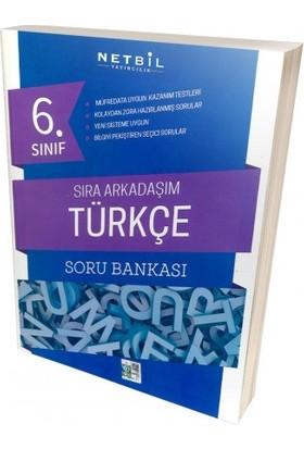Netbil 6. Sınıf Türkçe Sıra Arkadaşım Soru Bankası 2019 Yeni Müfredat