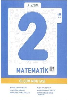 Bilfen 2. Sınıf Matematik Ölçüm Noktası 2019
