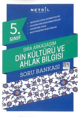 Netbil 5. Sınıf Din Kültürü Ve Ahlak Bilgisi Sıra Arkadaşım Soru Bankası 2019 Müfredat